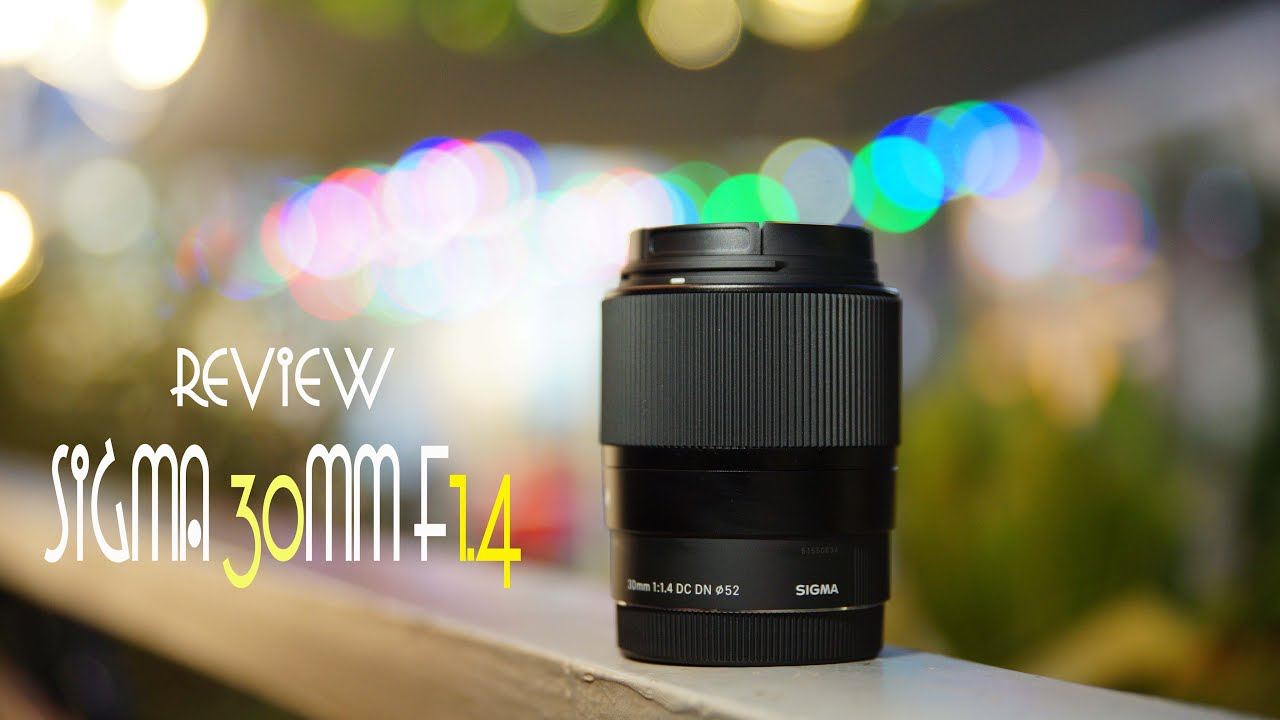 REVIEW LENS SIGMA 30 F1.4 - YouTube