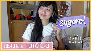 Sugarol by Maris Racal UKULELE TUTORIAL