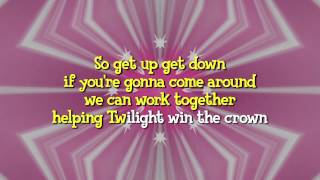 Equestria Girls - Helping Twilight Win the Crown (Instrumental/Karaoke) HD