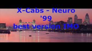 X Cabs Neuro 99
