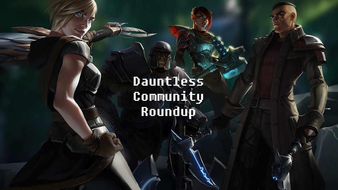 Dauntless Community Roundup Episode 1