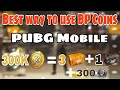 Best way to use BP Coins in PUBG Mobile till now | How to use BP coins in PUBG Mobile