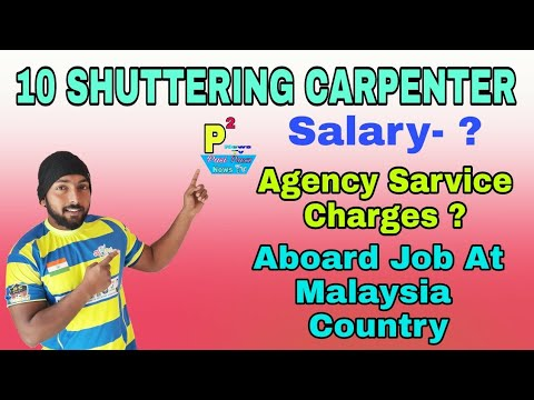 Abroad Job At Malaysia Country, 10 Shuttering Carpenter, Salary 80 RM Par  Day