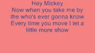 Hey Mickey Lyrics.wmv