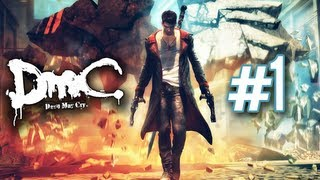 "DmC: Devil May Cry - Walkthrough Part 1 Mission 1 ""Found"" Let"