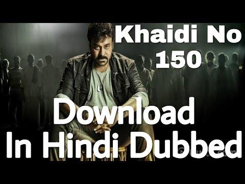 Download Khaidi No. 150 In Hindi Dubbed