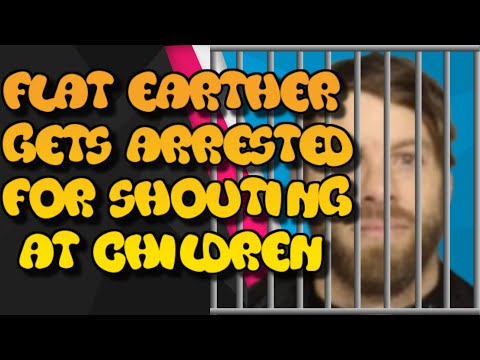 Flat Earther gets arrested for shouting at children thumbnail