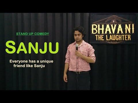 Sanju | Stand up comedy by Bhavani Shankar