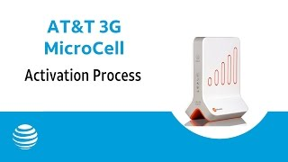 AT&T 3G MicroCell™ Activation Process: AT&T How To Video Series