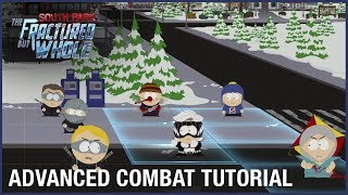 South Park: The Fractured But Whole: Advanced Combat Tutorial | Ubisoft [NA]