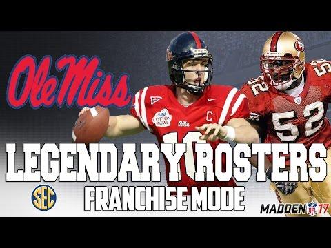 Legendary Ole Miss Rebels Roster | Madden 17 Connected Franchise | Patrick Willis + Eli Manning