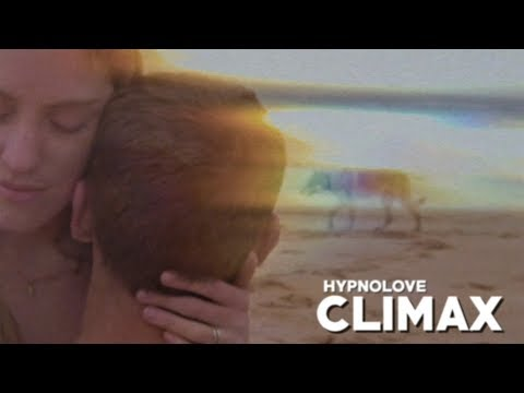 Hypnolove - Climax (Official Video)