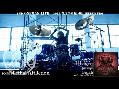 JILUKA / Lethal Affliction (PV full)