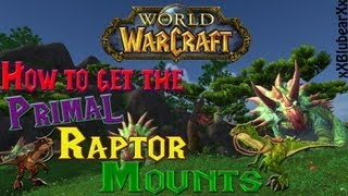 Wow - How to get the Primal Raptor Mounts (Primal Egg) - Solo Guide!