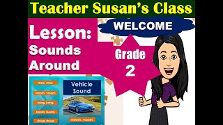 Sounds Around Grade 2-Teacher Susan's Class