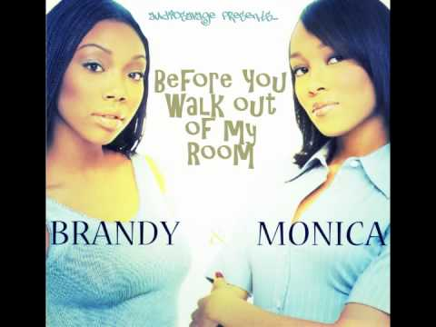 Brandy/Monica - Before You Walk Out of My Room (AudioSavage Mashup)