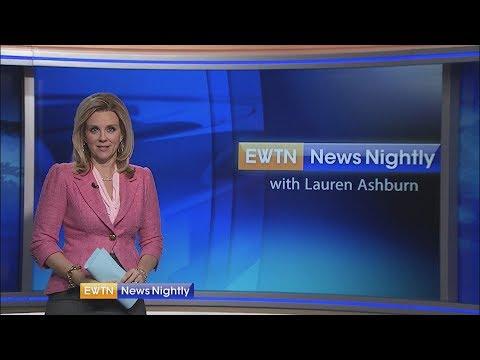 EWTN News Nightly - 2018-05-29 Full Episode with Lauren Ashburn