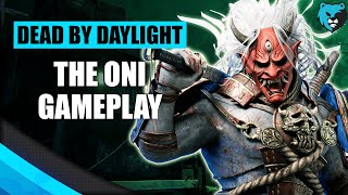 Playing the Oni in DBD | Dead by Daylight DBD Oni Killer Gameplay