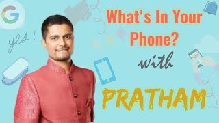 What's in Your Phone? | Pratham | Episode 7 | RR Productions