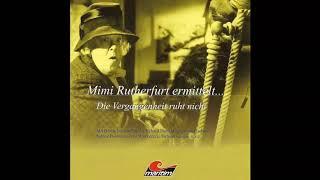 Mimi Rutherfurt ermittelt... - Folge 2: Die Vergangenheit ruht nicht (Komplettes Hörspiel)