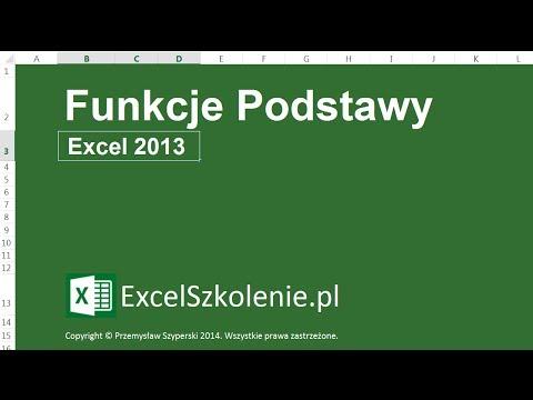 Funkcje Podstawy - Kurs: Podstawy - Excel 2013 / Excel 2010
