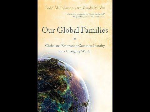 Todd Johnson   Our Global Families