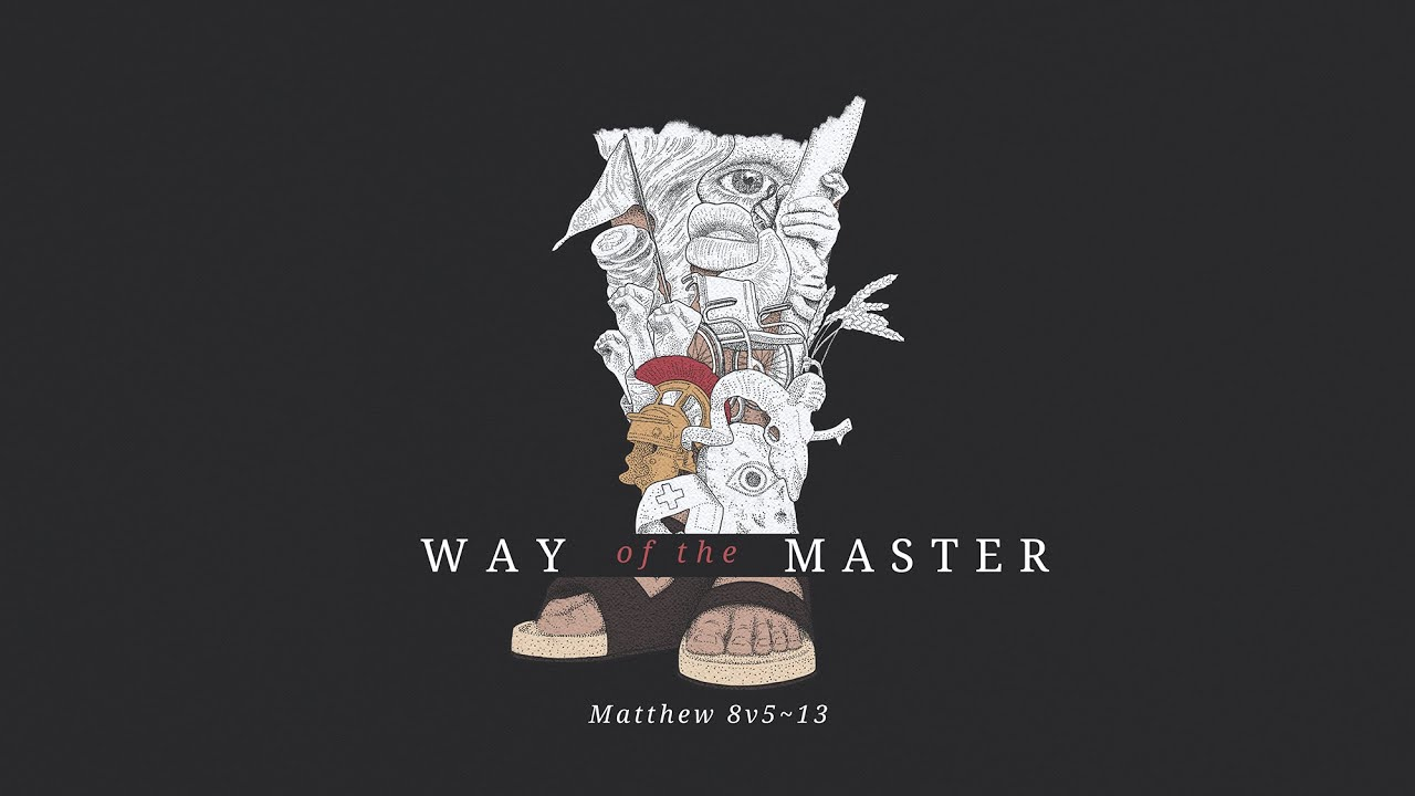 Way of the Master part 2 | The Centurion Cover Image