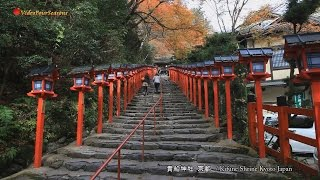 京都 貴船神社の紅葉 Autumn colors of Kifune Shrine Kyoto Japan 【HD】癒し 日本の風景 Scenery of Japan Travel Guide
