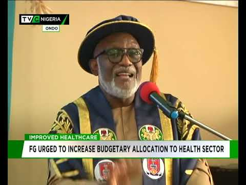 FG urged to increase budgetary allocation to health sector