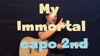 My Immortal (Evanescence) Easy Strum Guitar Lesson How to Play Capo 2nd Fret