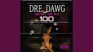 She All the Way 100 (feat. Trillz Martinez & Andi Gunz)