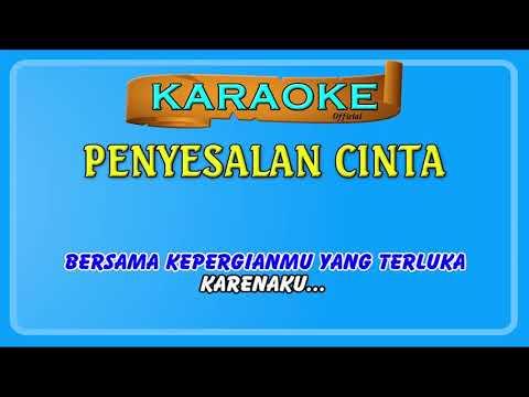 Karaoke – Penyesalan Cinta Versi Karaoke dan Smule