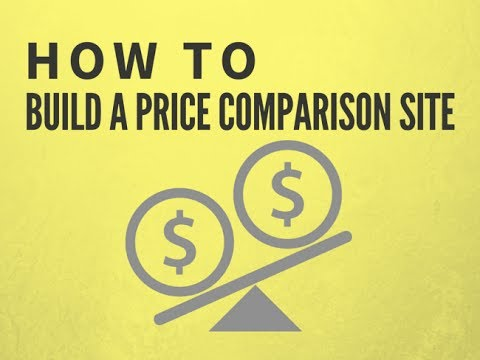 How To Build A Price Comparison Affiliate Website