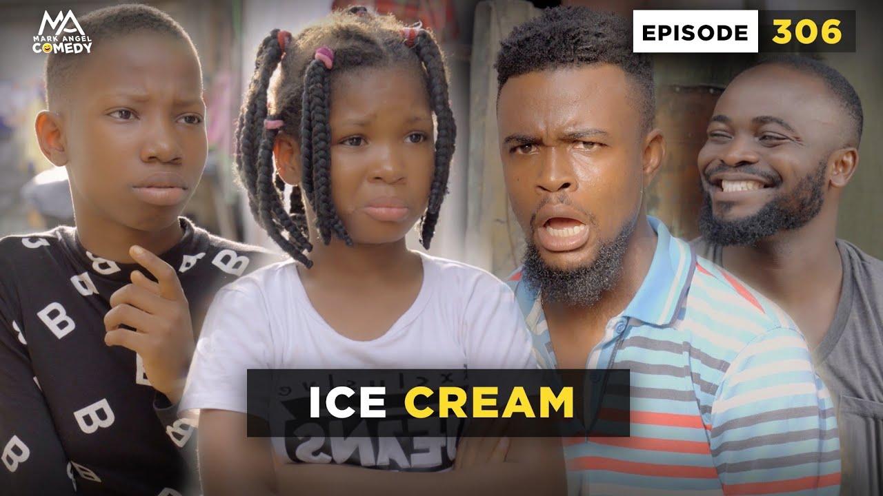 Download ICE CREAM - Episode 306 (Mark Angel Comedy)