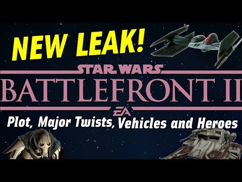 Star Wars Battlefront 2 HUGE Leak: All Vehicles, Major Plot Twists & Campaign Levels