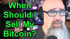 When Do I Sell My Bitcoin?