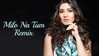 Milo Na Tum Remix DJ Rakesh Joshi DJ Sharath Mp3 Song Download