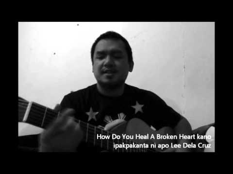 How Do You Heal A Broken Heart Acoustic Guitar Cover | Chris Walker ...