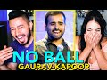 GAURAV KAPOOR | No Ball | Stand Up Comedy Reaction by Jaby Koay & Tamara Dhia