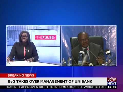 Bank of Ghana takes over management of UniBank - The Pulse on JoyNews (20-3-18)