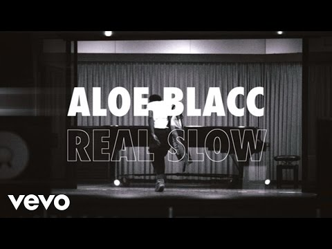 Aloe Blacc - Real Slow (Lyric Video)