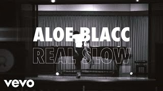 Aloe Blacc - Real Slow (Lyric Video)