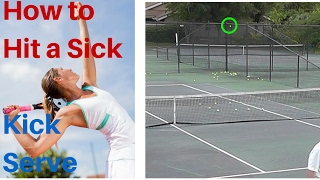 How to Hit a Kick Serve
