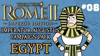 Let's Play - Total War: Rome 2 - Imperator Augustus Egypt Campaign - Part Eight!