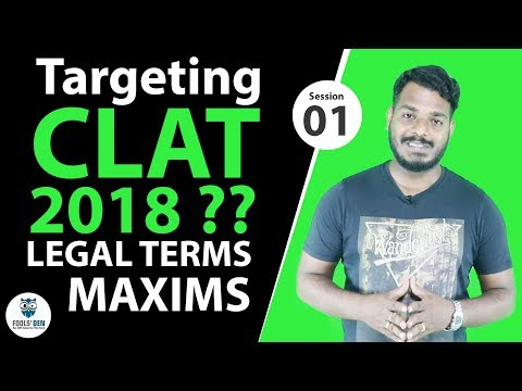 Legal Terms & Maxims for CLAT 2018 - Session 01
