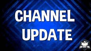 Channel Update - 10/11/2018