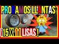 Probando Llantas ( 15 X 11 ) Lisas Quedaron Espectacular + Sorpresas