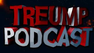Treump Clan Podcast #2