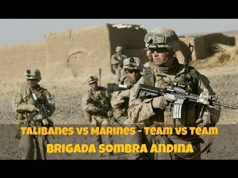 Talibanes vs Marines - Team vs Team | Brigada Sombra Andina