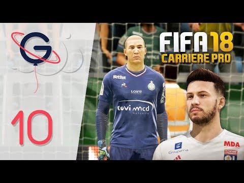 FIFA 18 : CARRIÈRE PRO FR #10 - Le derby ASSE - OL !